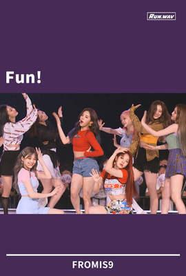 Fun!|FROMIS9