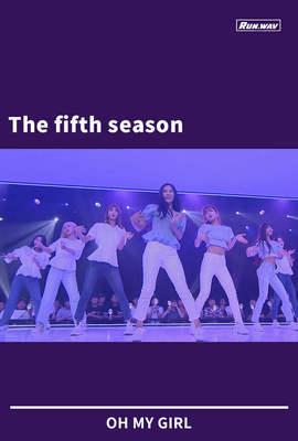 The fifth season|OH MY GIRL