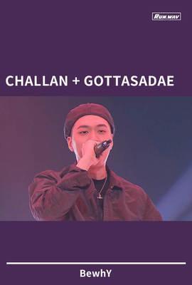 CHALLAN+GOTTASADAE|BewhY
