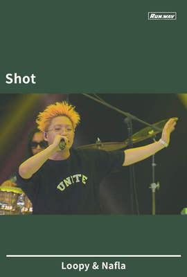 Shot|Loopy & Nafla