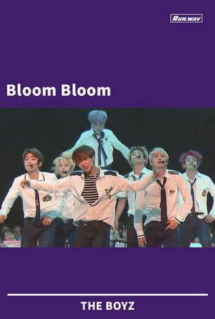 Bloom Bloom|THE BOYZ