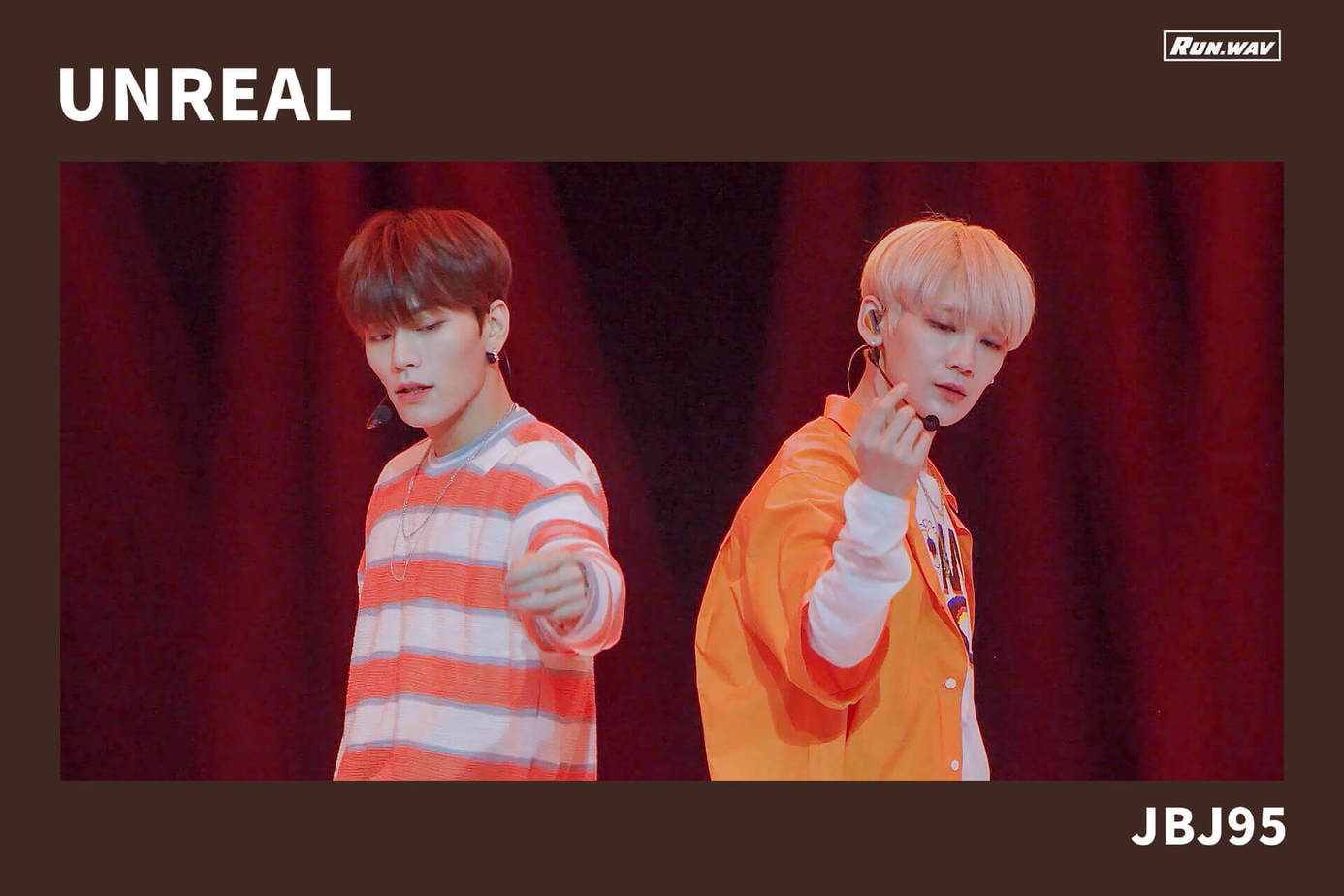 UNREAL|JBJ95