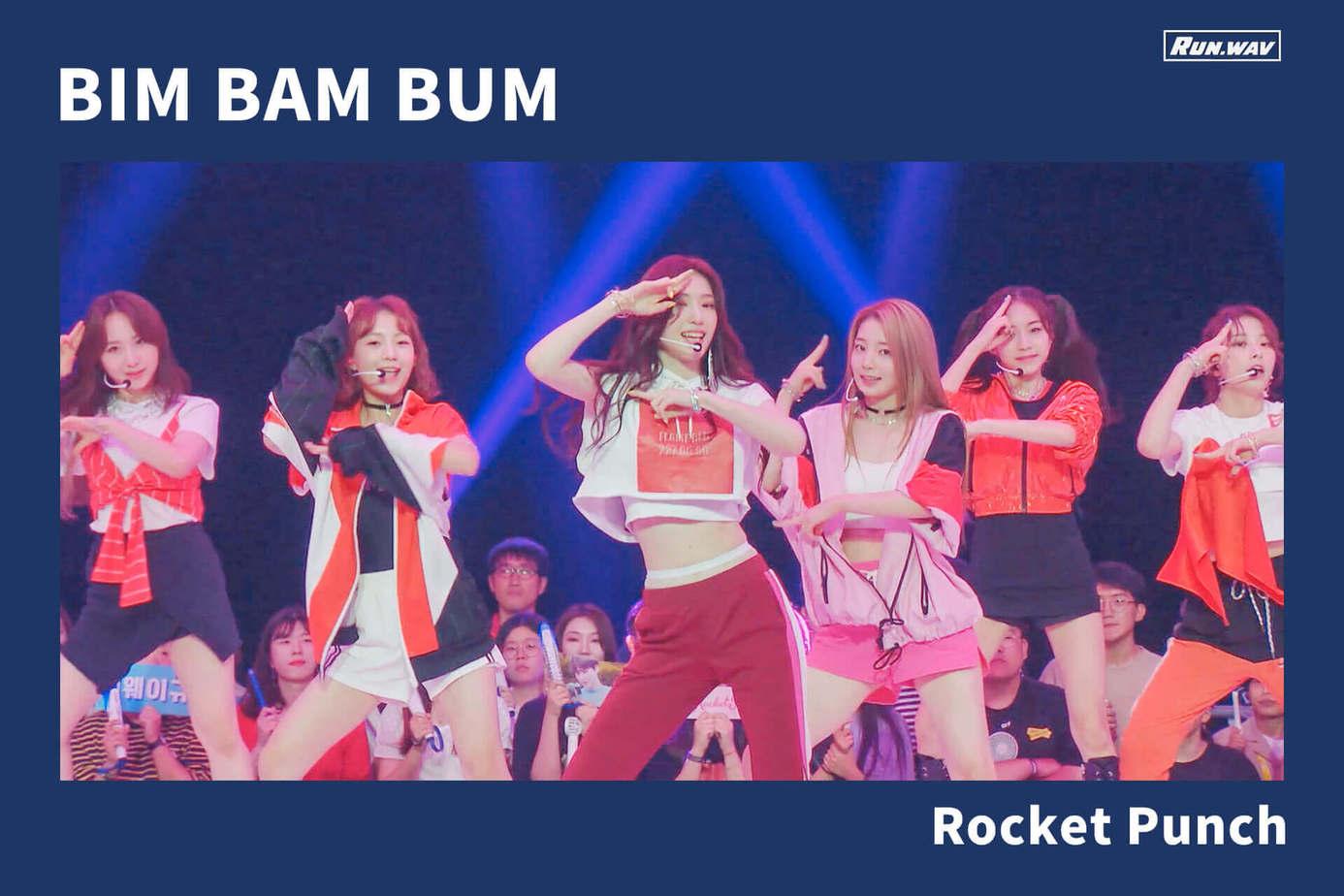 BIM BAM BUM|Rocket Punch
