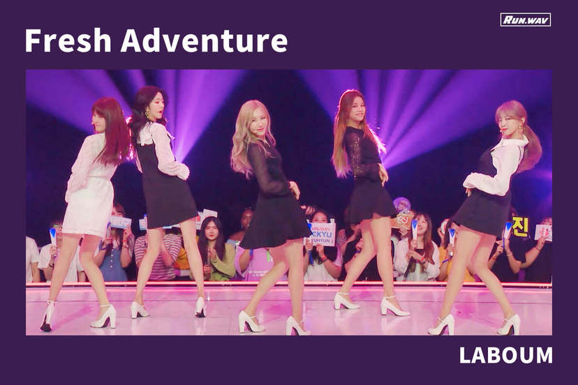 Fresh Adventure|LABOUM